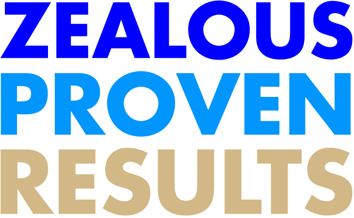 Zealous Proven Results